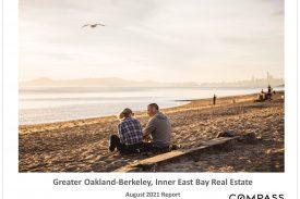 Oakland Berkeley Inner East Bay Real Estate August 2021